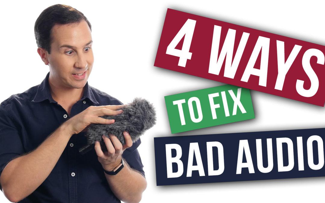 4 ways to fix bad audio