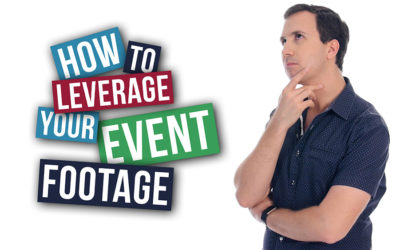 How to leverage your event footage
