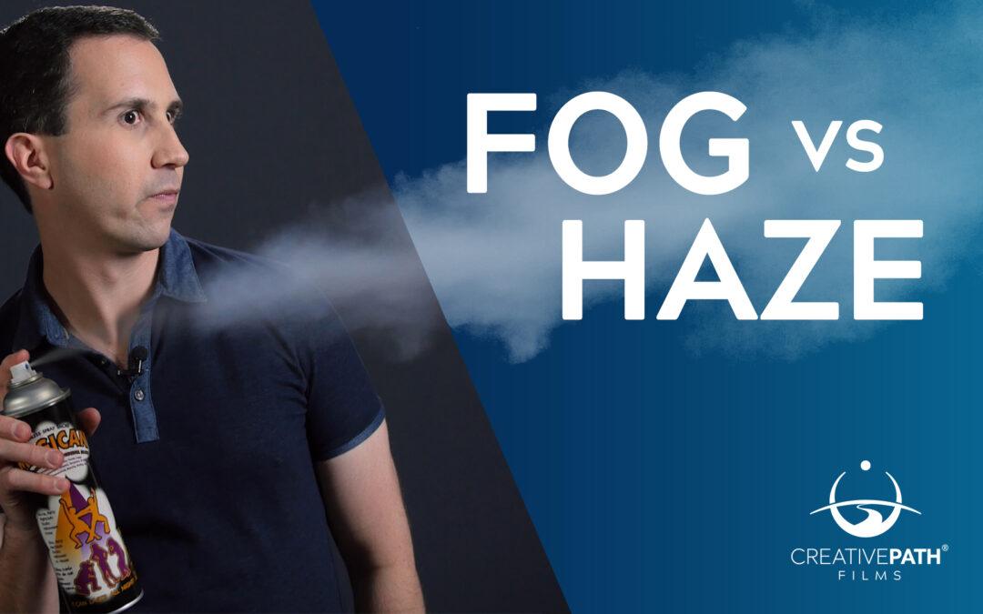Fog vs Haze